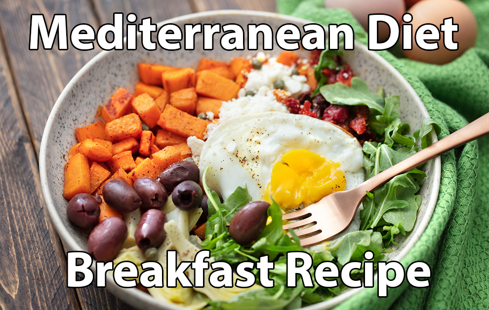 16 Mediterranean Diet Breakfast Recipes Everyone's Hungry For