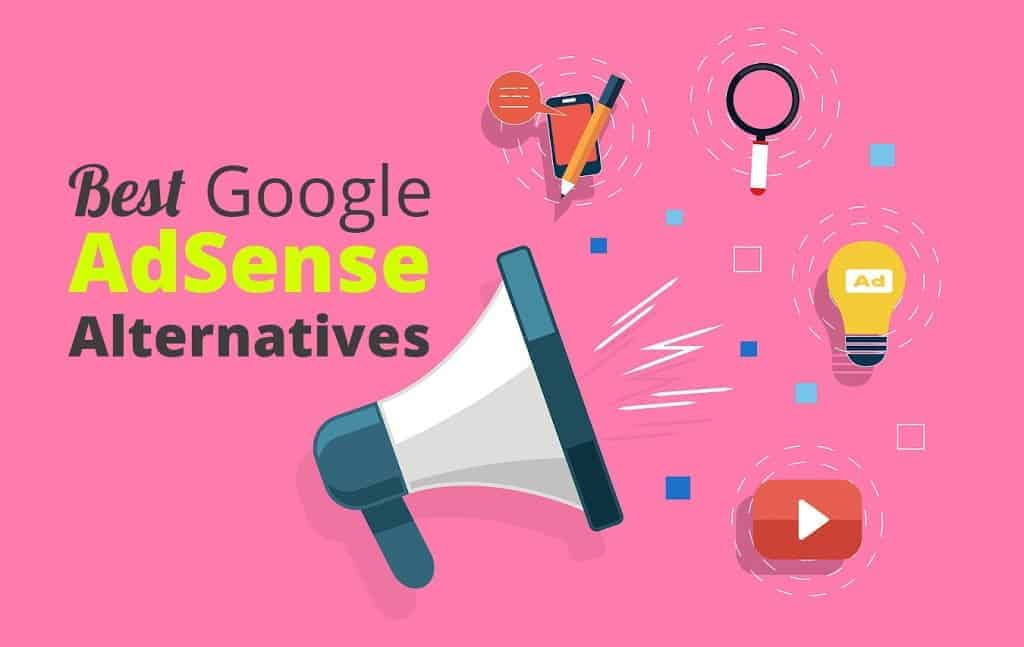 Best Alternatives to Google AdSense – Top AdSense Alternatives to Try Out