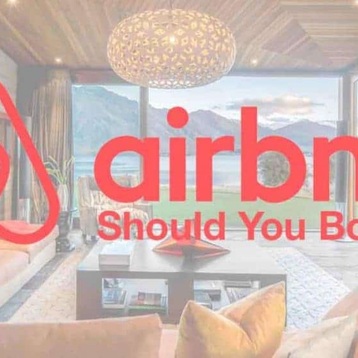 Airbnb: Should you Book Airbnb? Airbnb Coupon and Airbnb Review, My Experience
