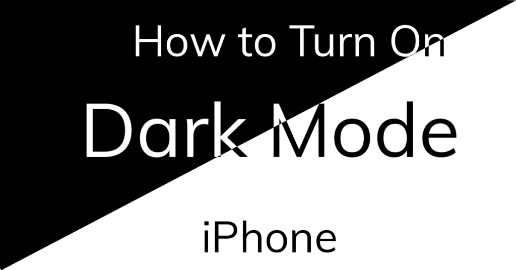 Enable Dark Mode iPhone