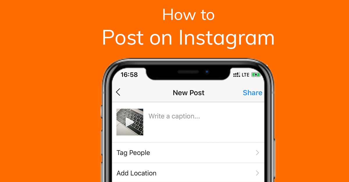 How to Post on Instagram: Step by Step Guide