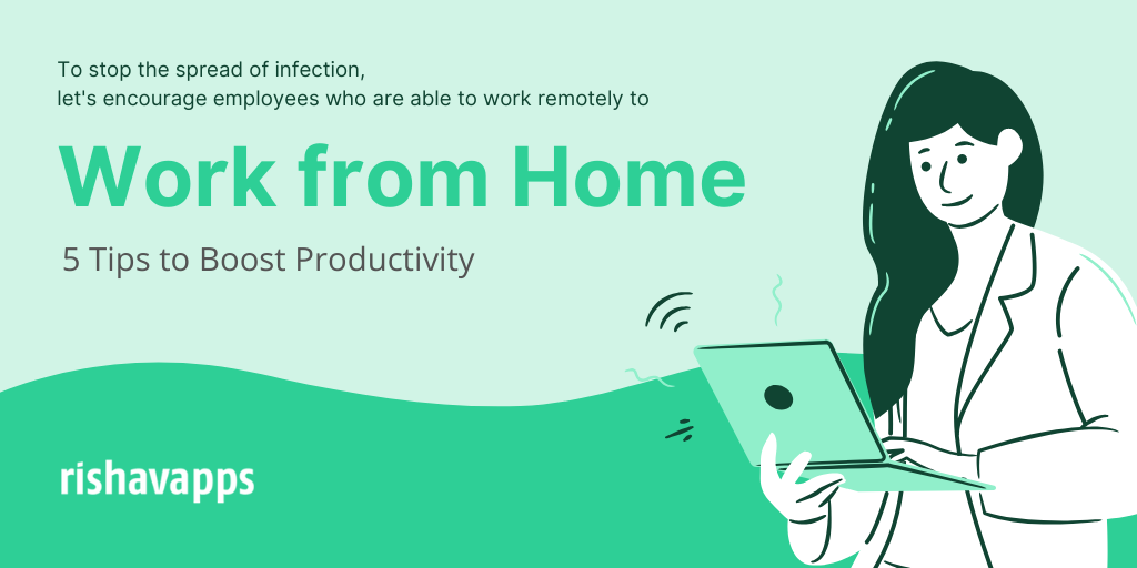 5 Work from Home Tips to Increase Productivity