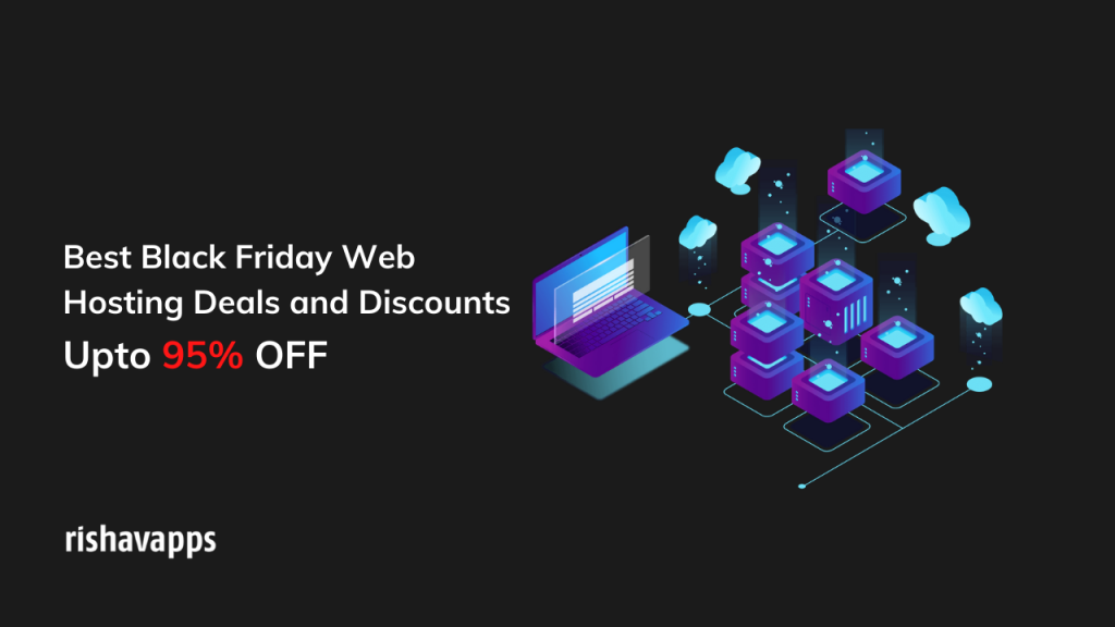 5+ Best Black Friday Web Hosting Deals 2020 – Up To 95% OFF