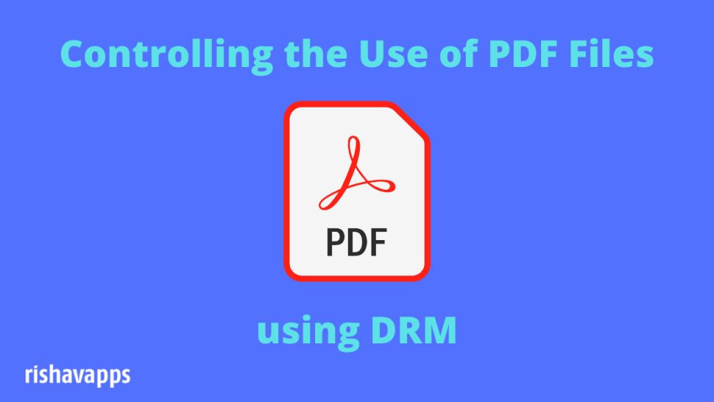 Controlling the Use of PDF Files with DRM